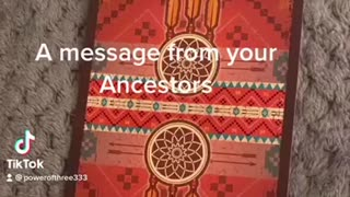 A message from your ancestors