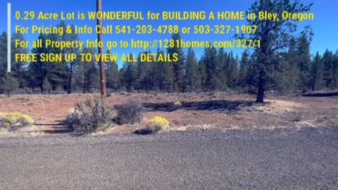 0.29 Acre Lot is WONDERFUL for BUILDING A HOME in Bley, Oregon