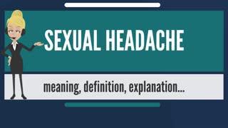 What is SEXUAL HEADACHE?