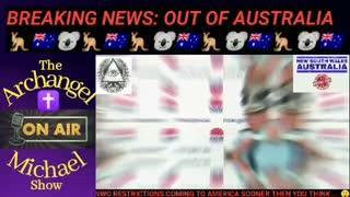 BREAKING NEWS: AUSTRALIA, NEW WORLD ORDER HAS BEGAN!!!