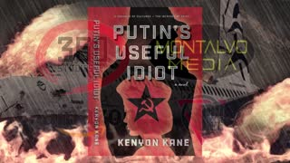 Book Trailer for Putin's Useful Idiot with Movie Announcement