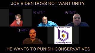 Biden Does Not Want Unity!!