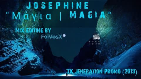 Josephine - Μάγια Magia (3X Jeneration Promo 2019)