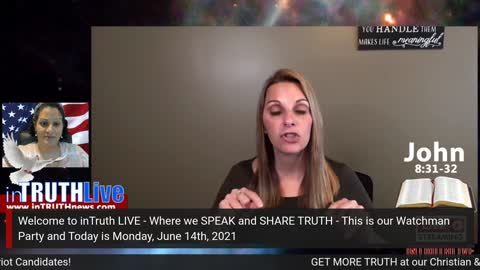 inTruthLIVE: Watchman Party: Julie Green in CODE, Out Of The Darkness, BCP Report