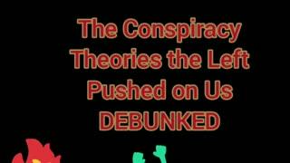 Democrat Conspiracy Theories Debunked