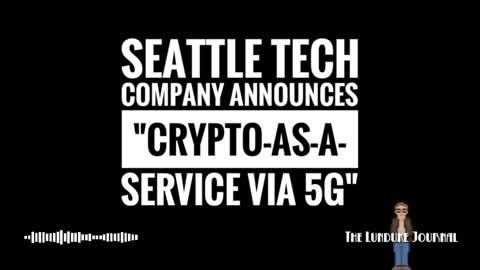 """Seattle Tech Company announces """"Crypto-As-A-Service via 5G"""""""