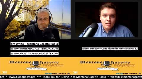 Montana Gazette Radio Live - Alden Tonkay - Montana HD 82