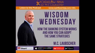 M.C. Laubscher Shares How The Banking System Works