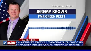 Fmr. Green Beret reportedly contacted by people who FBI recruited as informants ahead of Jan. 6