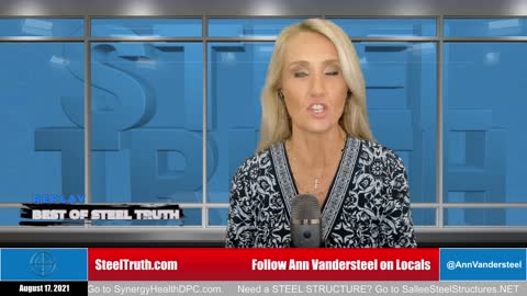 SEPTEMBER 21, 2021 THE BEST OF STEEL TRUTH - THOMAS RENZ ,OUR LEGAL SYSTEM AND PATRIOTIC PROTECTION