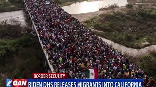Biden DHS releases migrants into Calif.