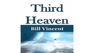 Third Heaven by Bill Vincent