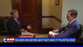 Sen. Rand Paul raises new questions about Fauci's advice to 'follow the science'
