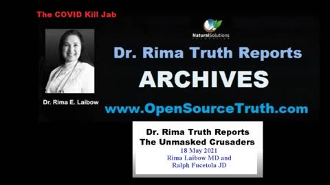 Dr Rima Truth Reports - The Unmasked Crusaders - 18 May 2021