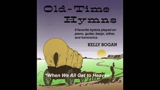 Bluegrass gospel - When We All Get to Heaven - Kelly Bogan