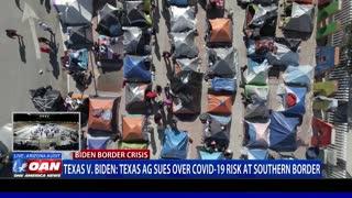 Texas v. Biden: Texas AG sues over COVID-19 risk at southern border