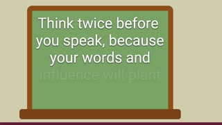 Success Quotes   Think Twice Before You Speak