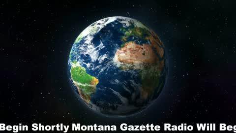 Montana Gazette Radio Live – News Updates and Analysis – 9.13.21