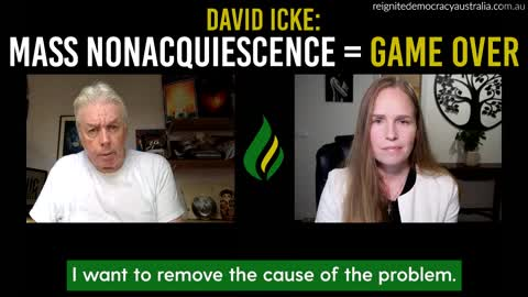 """David Icke Part 1 - """"mass nonacquiescence = game over"""""""