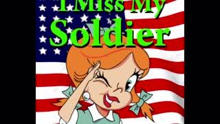 I Miss My Soldier