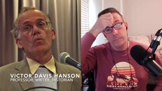 Victor Davis Hanson: The Left Seeks A Soviet America