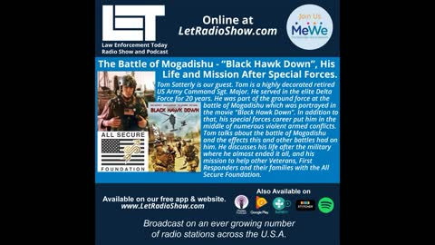 """The Battle of Mogadishu - """"Black Hawk Down"""", His Life and Mission After Special Forces."""