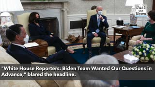 White House reporters say Biden team wanted questions in advance