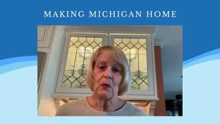 Making Michigan Home