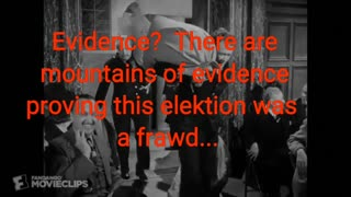 Evidence? You want evidence?