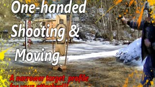 One-Handed Shooting While Moving