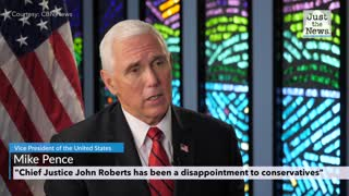 Vice President Mike Pence discusses his thoughts on Chief Justice Roberts