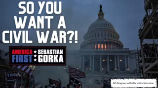 So you want a Civil War?! Sebastian Gorka on AMERICA First
