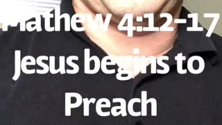 Mathew 4:12-17 Reading through the New Testament