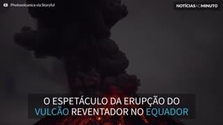 Vídeo mostra erupções noturnas espetaculares do vulcão Reventador