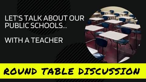 Round Table: Talking About Public Schools with a Teacher