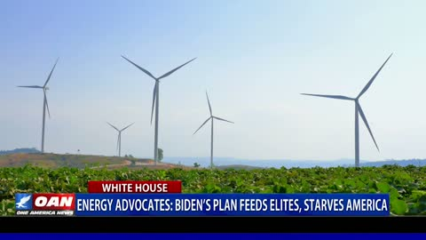Energy Advocates: Biden's plan feeds elites, starves America