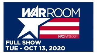 WAR ROOM (Full Show) Tuesday - 10/13/20