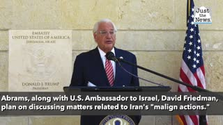 Elliott Abrams participated in Iran-related meeting with Israel's Netanyahu