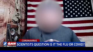 Scientists Question is it the Flu or COVID?