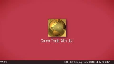 Dallas Trading Floor - Live - July 22, 2021