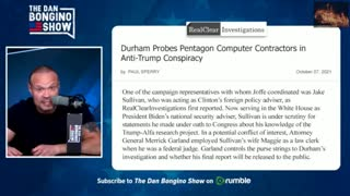 Trump Conspiracy EXPOSED, Durham, AG, Clintons MUST WATCH!!!