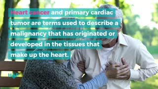 Comprehensive Overview Of Heart Cancer