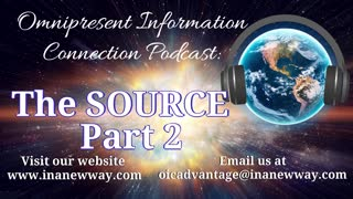 Episode 36- The Source (Part 2)