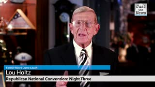 Republican National Convention, Lou Holtz Full Remarks