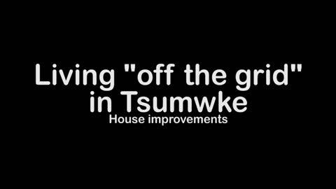 Off grid home improvements 2.1