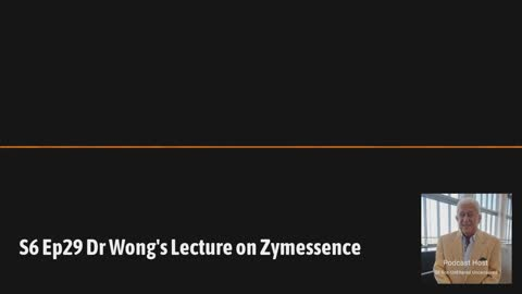 Dr. Wong's Lecture on Zymessence
