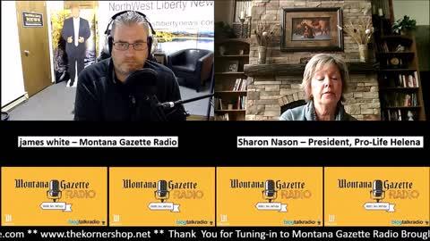 Montana Gazette Radio - Sharon Nason of Pro-Life Montana