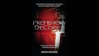 Pre History Decoded With Martin Sweatman