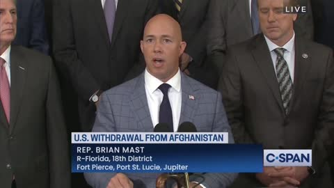 Rep. Brian Mast: President Biden Has Lied To Every American About Afghanistan