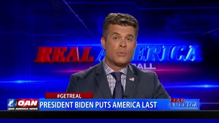 Real America - Get Real - President Biden Puts America Last, 4/28/2021